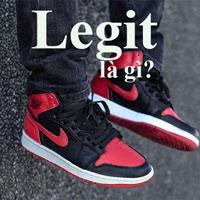 Legit là gì? Legit check là gì?