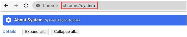 """Tìm """"chrome://system"""""""