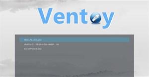 Cách tạo USB MultiBoot bằng Ventoy, tạo USB Boot cực dễ bằng Ventoy