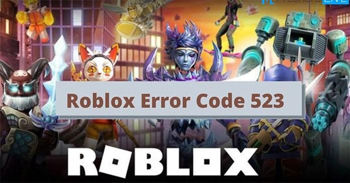 Khắc phục mã lỗi Roblox 523 trong Windows 11/10