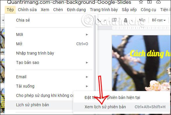 Cách xem lịch sử chỉnh sửa trên Google Slides