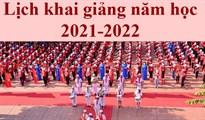 Lịch tựu trường năm học 2021, lịch khai giảng 2021 trên cả nước