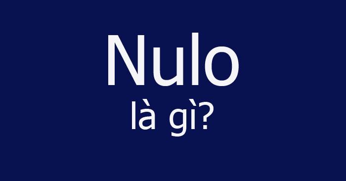 Nulo là gì