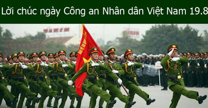 Những lời chúc ngày Công an Nhân dân Việt Nam 19-8 hay và ý nghĩa nhất