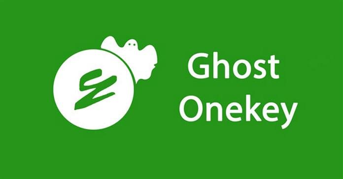Tìm hiểu về phần mềm ghost Windows Onekey Ghost