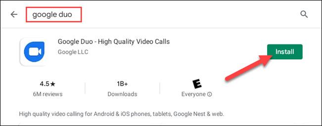 """Tìm từ khóa """"Google Duo"""" và nhấp vào """"Install"""""""