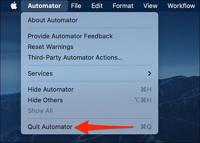 Automator > Quit Automator