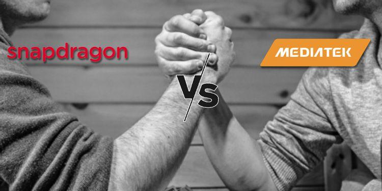Snapdragon và MediaTek: Cuộc chiến giữa giá cả và sức mạnh
