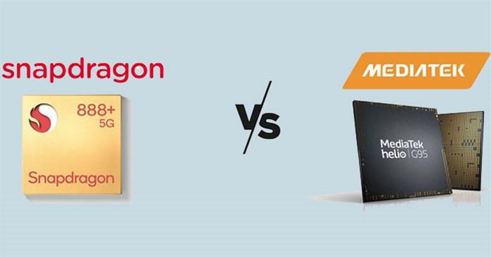 So sánh Snapdragon và MediaTek: 2 lựa chọn CPU chính cho điện thoại thông minh