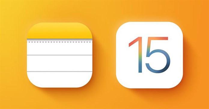 Những điểm mới trong ứng dụng Ghi chú và Lời nhắc trên iOS 15